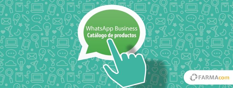 Catálogo de productos Whatsapp Business farmacias