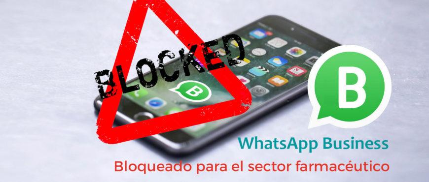 WhatsApp Business Bloqueo Farmacias 2020